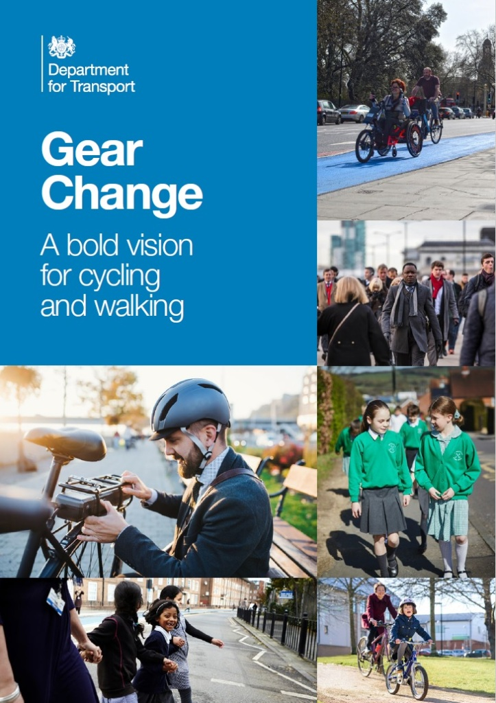 Gear Change: A bold vision for cycling and walking - Department for Transport